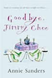 Goodbye Jimmy Choo